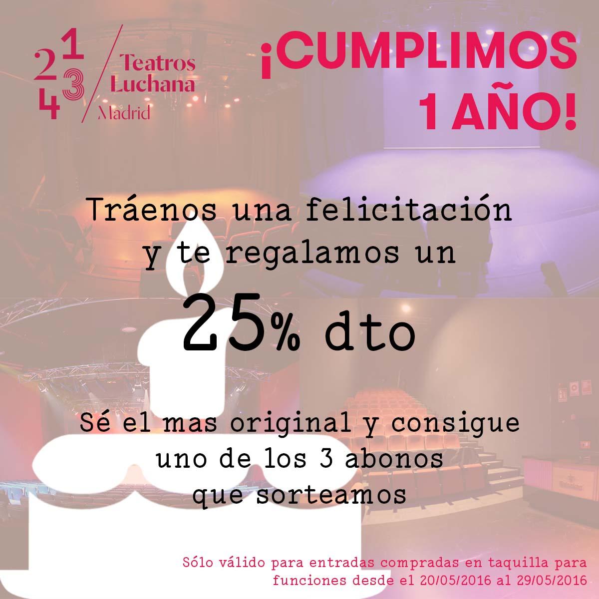 Promoción Aniversario Teatros Luchana