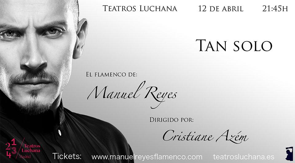 Tan solo, de Manuel Reyes