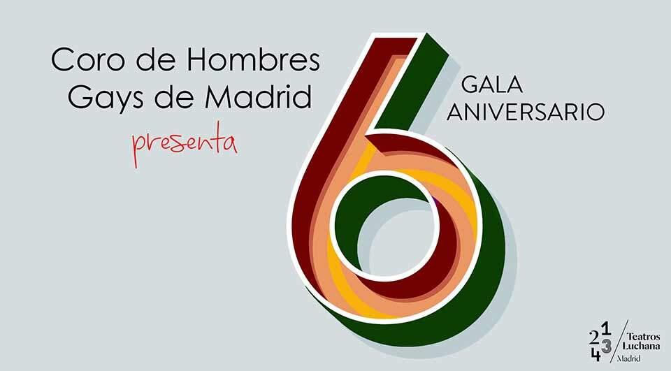 Coro de hombres gays de Madrid: 6 Aniversario